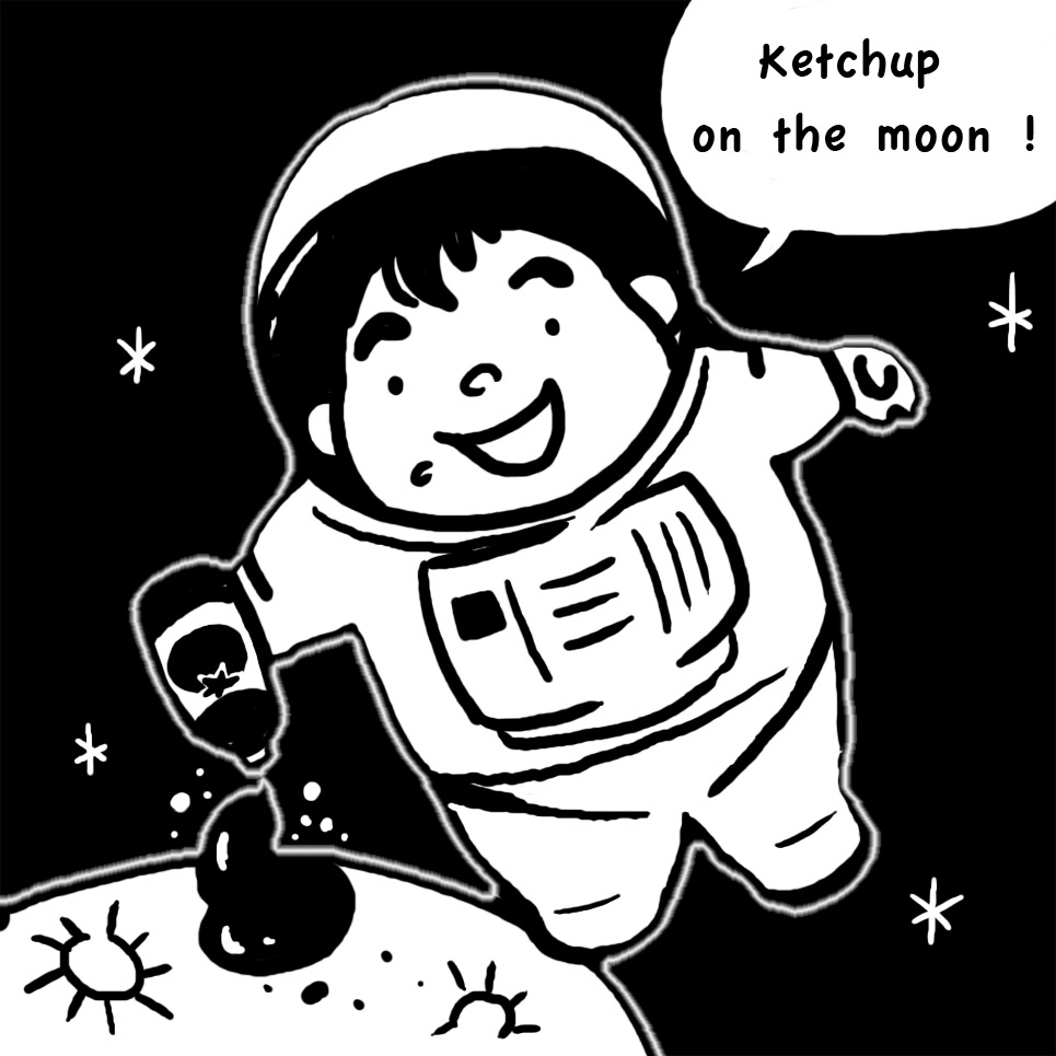 Ketchup on the moon